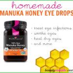DIY Manuka Honey Eye Drops