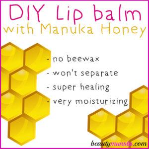 DIY Manuka Honey Lip Balm | Heal & Moisturize Chapped Lips