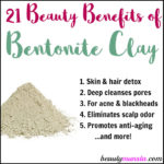 21 Beauty Benefits of Bentonite Clay for Skin, Hair & More