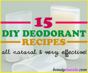 15 Best DIY Deodorant Recipes | Homemade & All-Natural