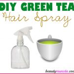 DIY Green Tea Hair Spray for Beautiful Hair