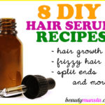 8 Best DIY Hair Serum Recipes for All Hair Types + More| Homemade & All-Natural