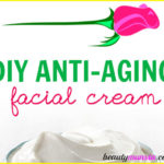 Homemade Anti-Aging Face Cream