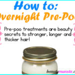 How to Do an Overnight Pre Poo for Soft Silky Hair