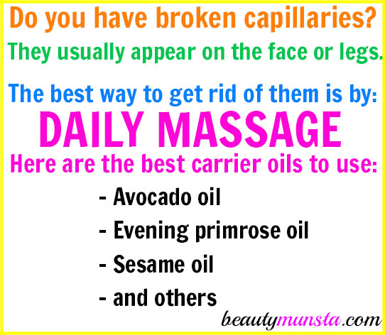 Along with other remedies, make sure you apply these carrier oils for broken capillaries that can reduce and eliminate them completely.