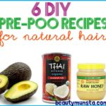 6 Pre-Poo Recipes for Natural Hair