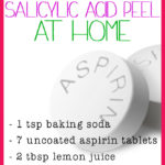 Homemade Salicylic Acid Peel