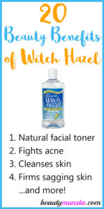 20 Beauty Benefits of Witch Hazel for Skin, Hair & More