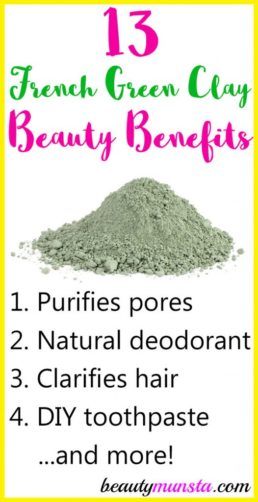 Find out 13 amazing beauty benefits of French Green Clay in this post!