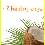 Coconut Oil for Keratosis Pilaris – How to Use