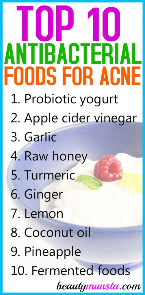 Eat these top 10 antibacterial foods for acne to help keep those ugly pimples away!