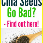 Can Chia Seeds Go Bad?