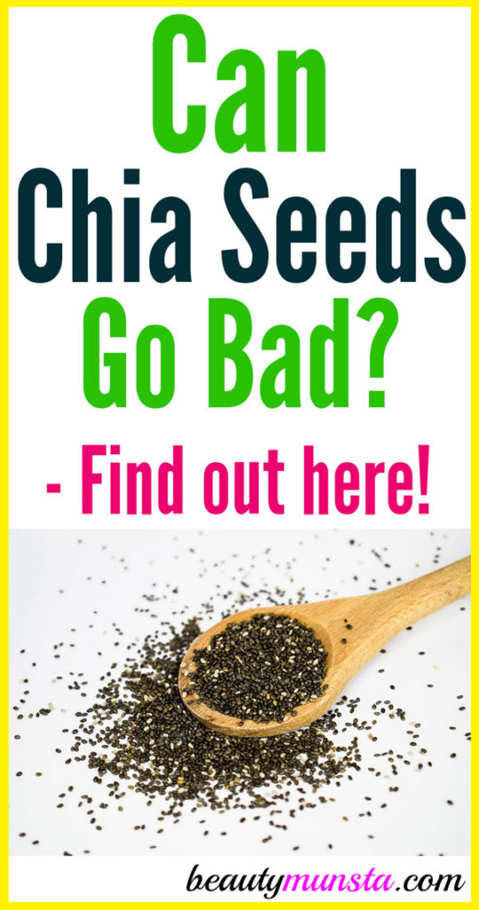 Can chia seeds go bad? What are the signs of expiry for chia seeds? How do you store chia seeds to make them last longer?
