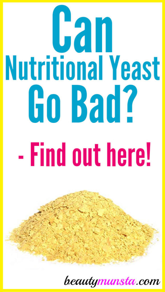Does nutritional yeast go bad? What are the signs of expiry? How to do store nutritional yeast to make it last longer?