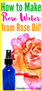 How to Make Rose Water from Rose Oil