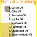 Top 11 Carrier Oils for Oil Cleansing Method