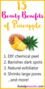 15 Beauty Benefits of Pineapple for Skin, Hair and More!