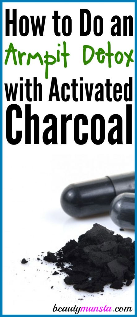 Try this armpit detox with activated charcoal to help cleanse skin, purge toxins, neutralize BO and more!