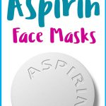 5 Aspirin Face Mask Recipes