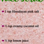 Himalayan Salt and Coconut Oil Scrub