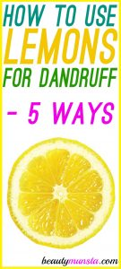 How to Apply Lemon on Hair for Dandruff