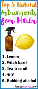 Top 5 Natural Astringents for Hair