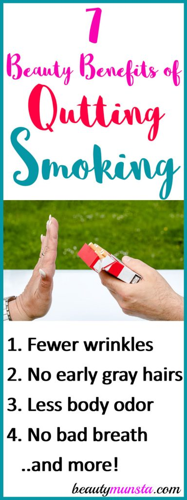 There are so many beauty benefits of quitting smoking so get motivated you to drop the cig for good.