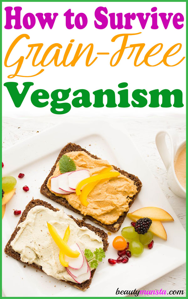 Going vegan is hard enough, but going grain free? Here's a nifty guide on how to survive grain free vegan.