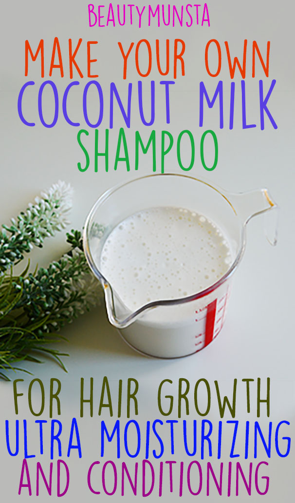 DIY Coconut Milk Shampoo for Hair Growth and Conditioning - beautymunsta -  free natural beauty hacks and more!