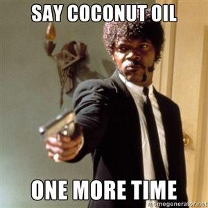 funny coconut oil meme