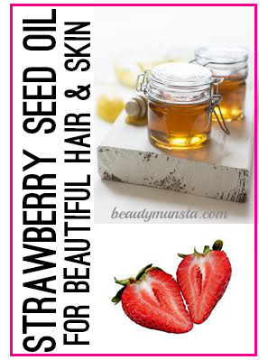 beauty benefits of strawberry oil