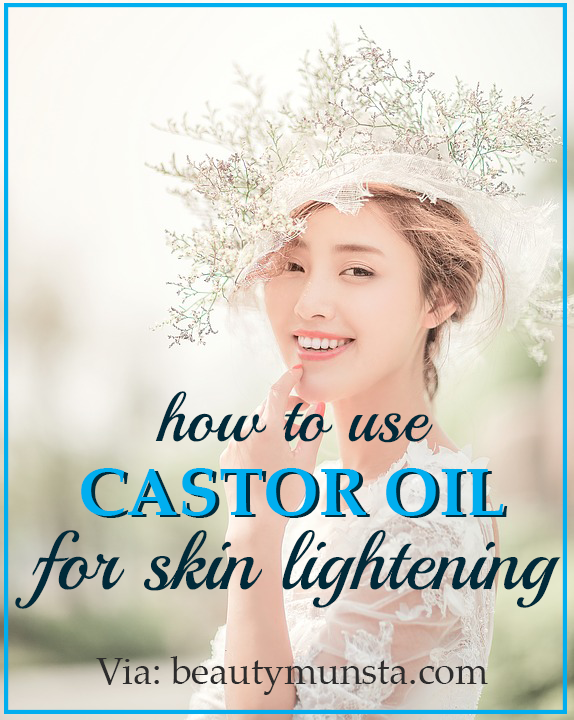 castor oil for skin lightening