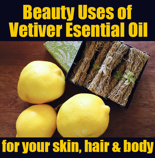 beauty benefits of vetiver essential oil