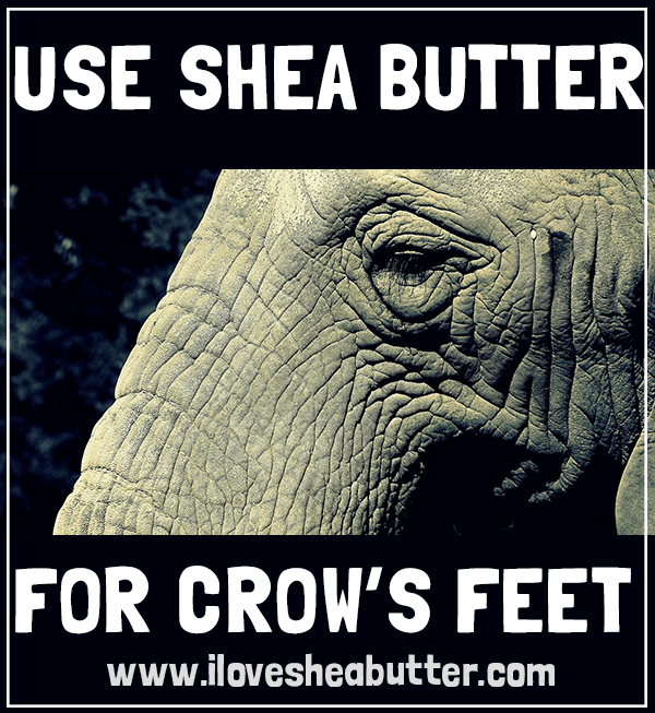 shea butter for crows feet