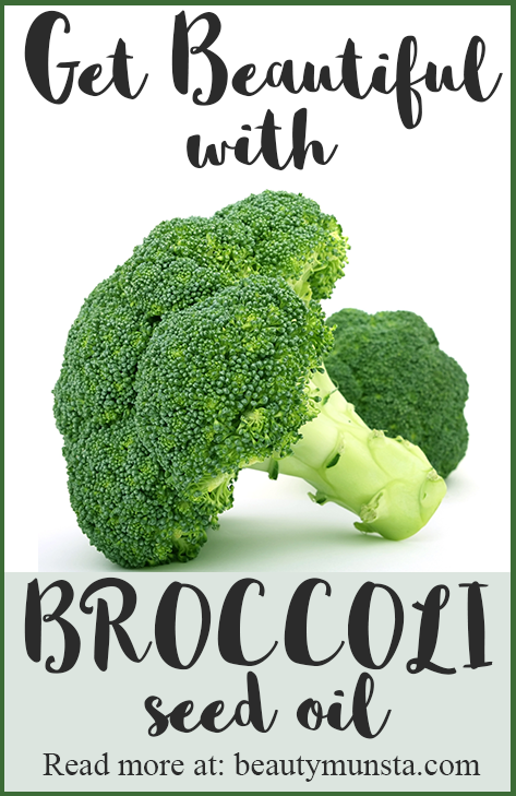 beauty benefits of broccoli seed oil