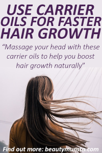 Top 7 Carrier Oils for Hair Growth