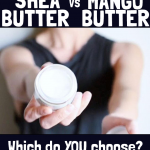 Mango Butter vs Shea Butter for Skin