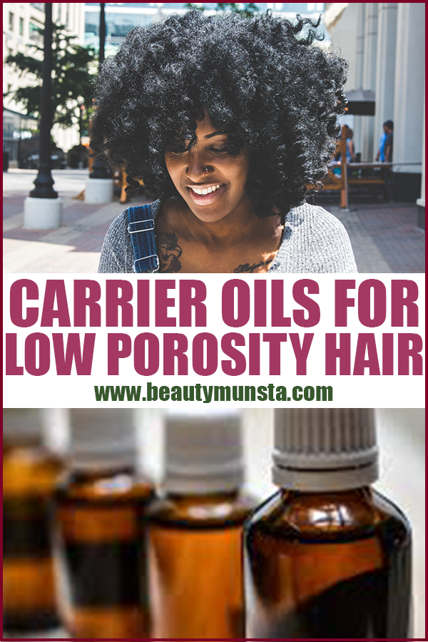 carrier oils for low porosity hair