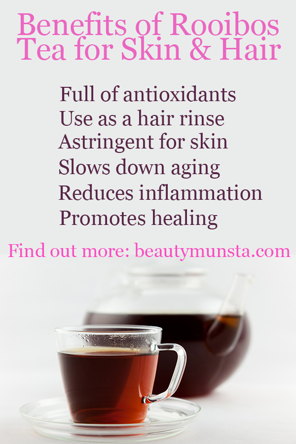 beauty benefits of rooibos tea for skin and hair