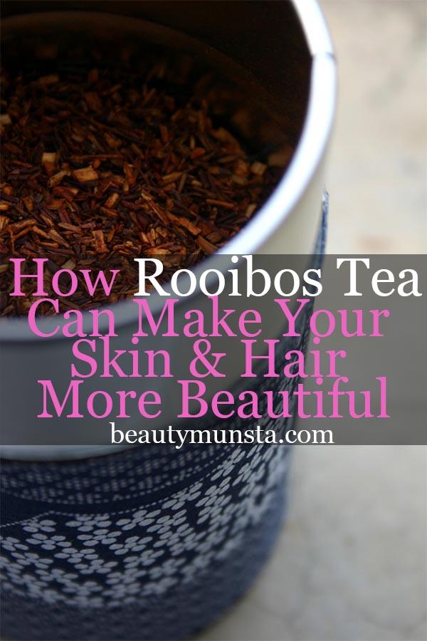 beauty benefits of rooibos tea