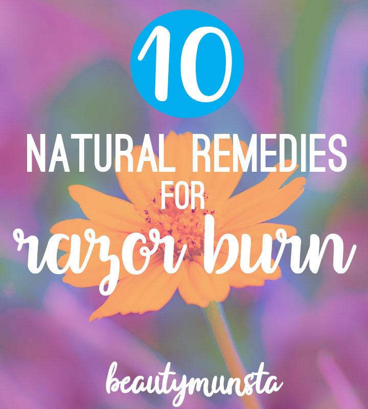 10 Easy Natural Remedies For Razor Burn Relief Right Now